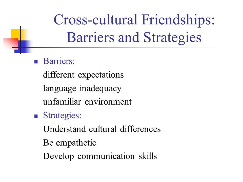 Cross-cultural Friendships: Barriers and Strategies