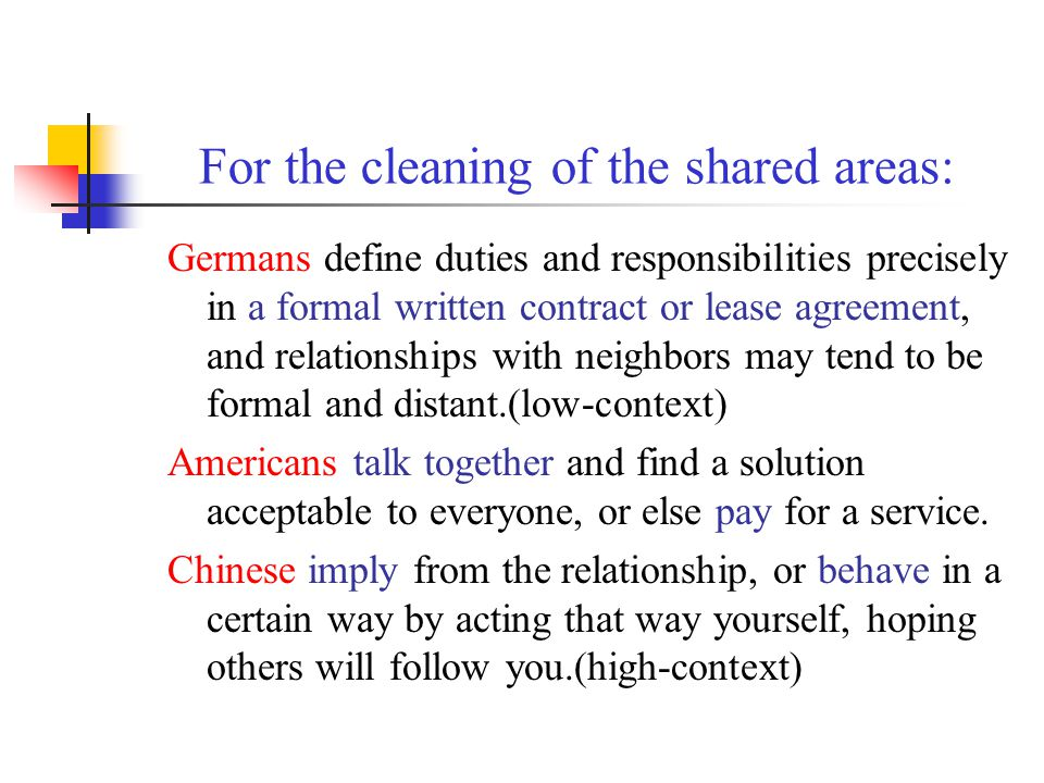 For the cleaning of the shared areas: