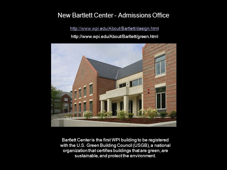 New Bartlett Center - Admissions Office
