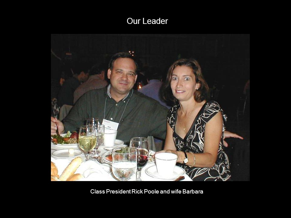 Our Leader Class President Rick Poole and wife Barbara