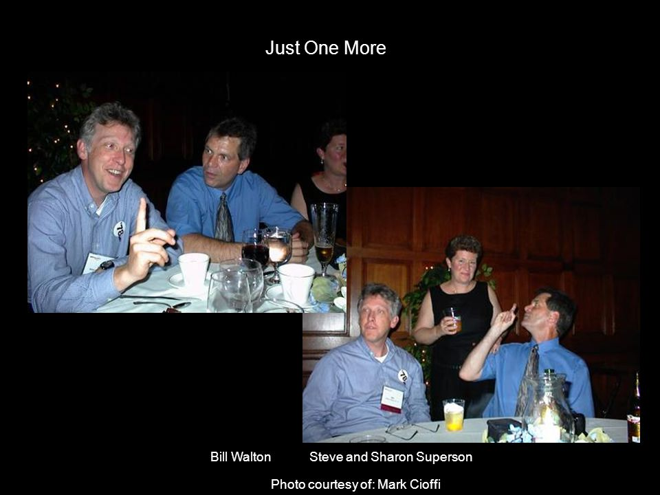 Just One More Bill Walton Steve and Sharon Superson