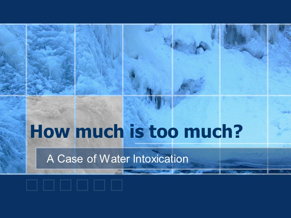 A Case of Water Intoxication