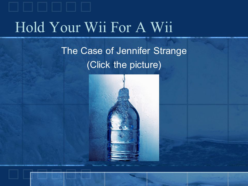 The Case of Jennifer Strange