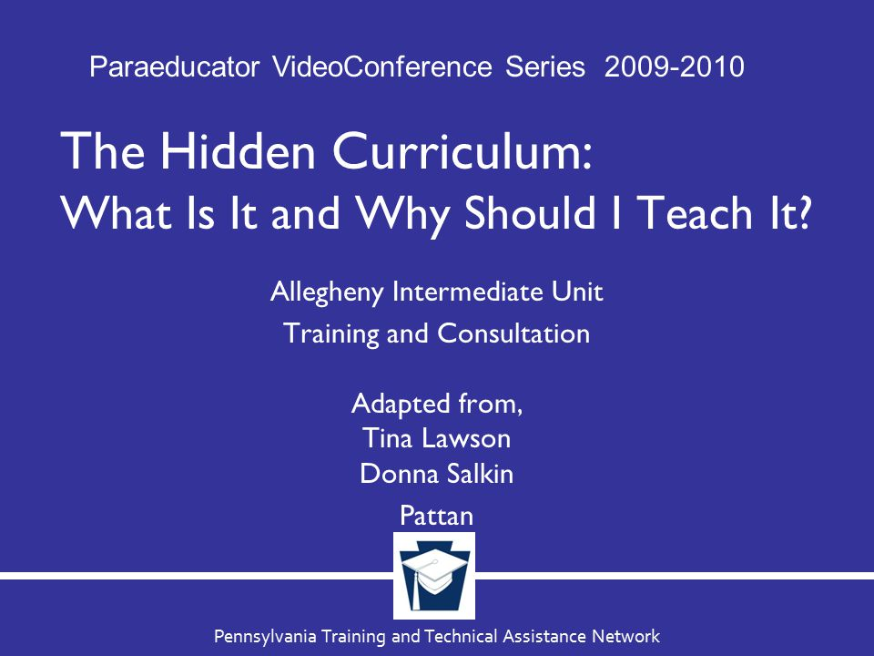 The Hidden Curriculum: What Is It and Why Should I Teach It