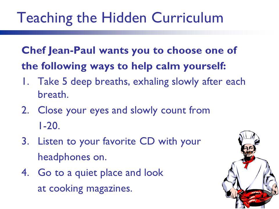 Teaching the Hidden Curriculum
