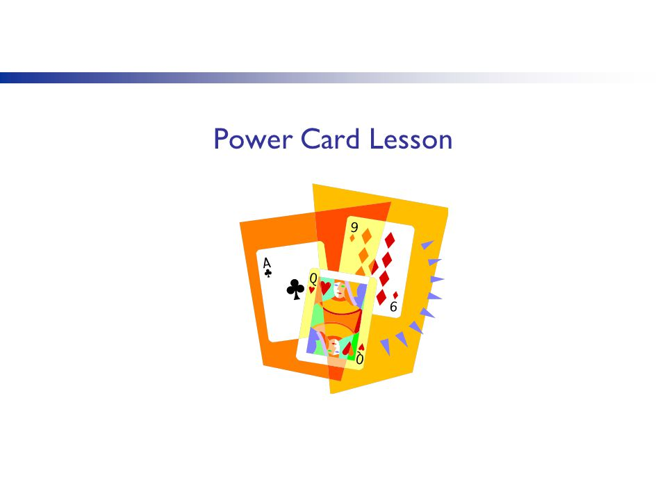 Power Card Lesson You may look to identify a video that shows the use of the power card strategy.