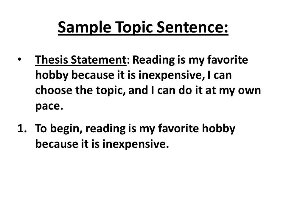 Sample Topic Sentence: