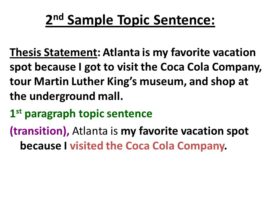 2nd Sample Topic Sentence: