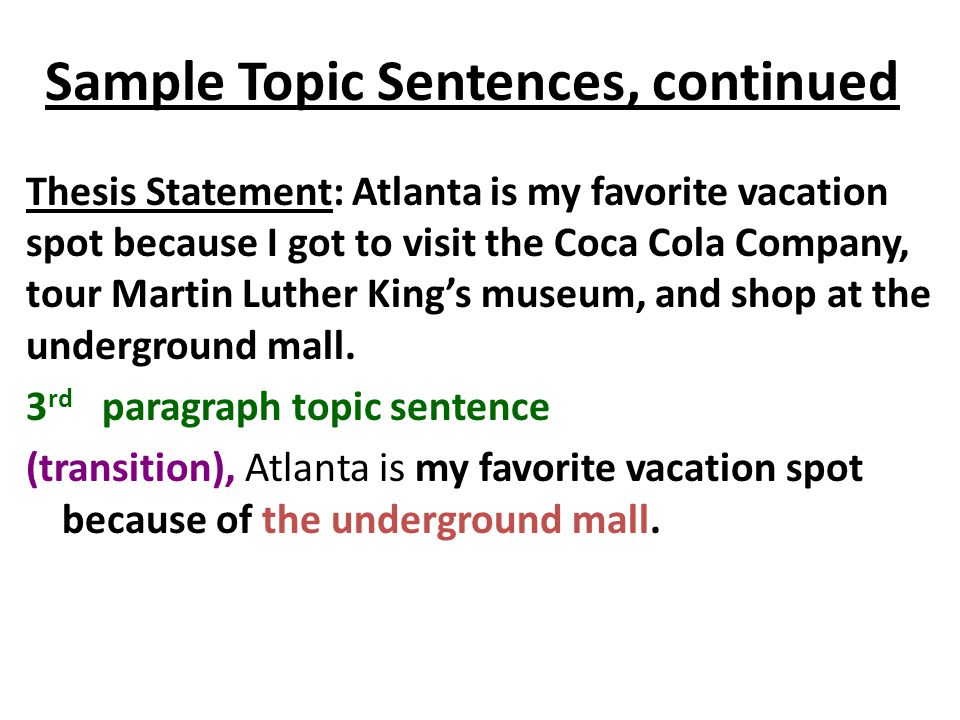 Sample Topic Sentences, continued