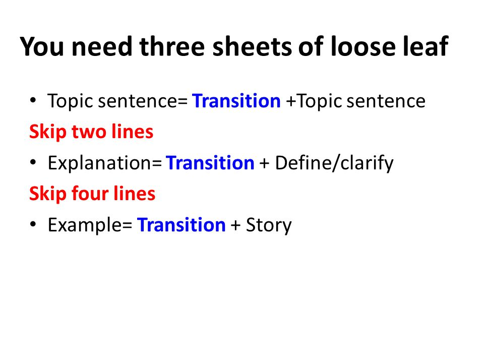 You need three sheets of loose leaf