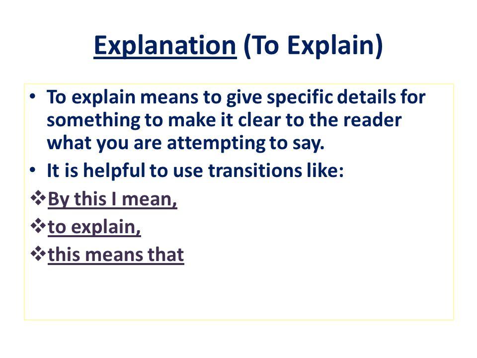 Explanation (To Explain)