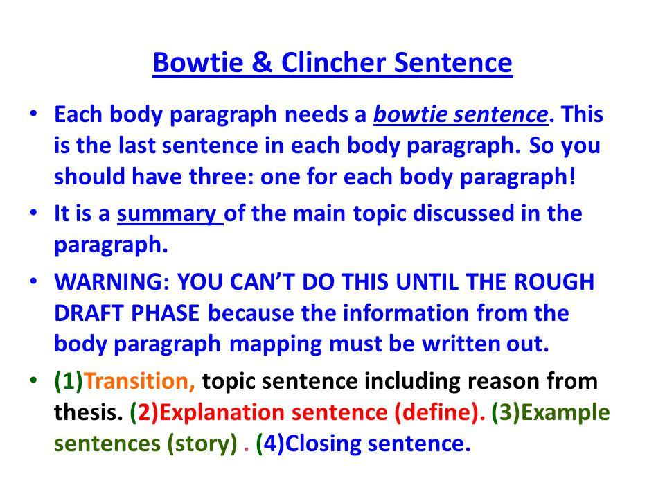 Bowtie & Clincher Sentence
