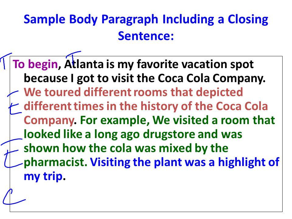 Sample Body Paragraph Including a Closing Sentence:
