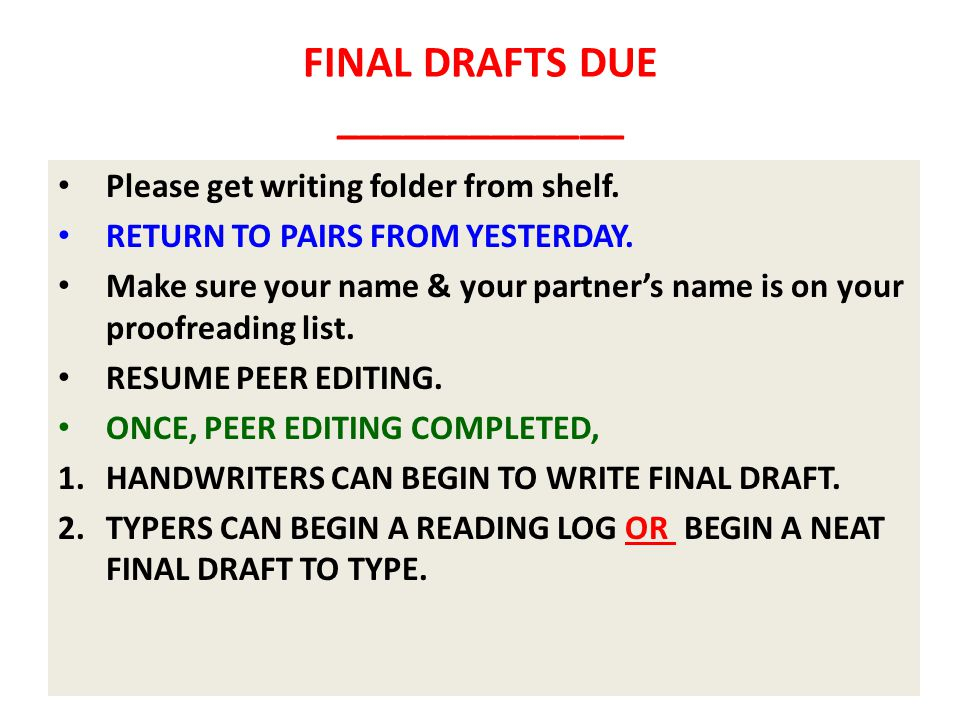 FINAL DRAFTS DUE _____________