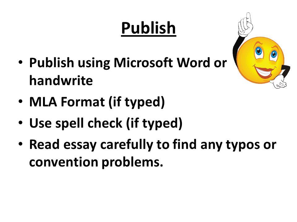 Publish Publish using Microsoft Word or handwrite