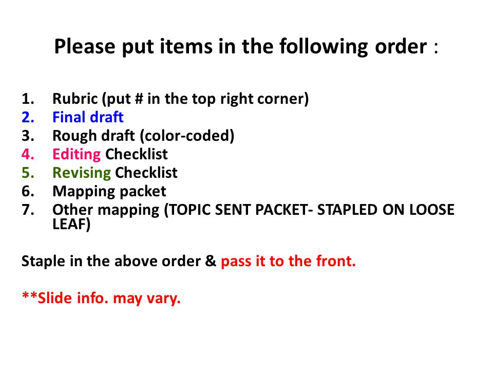 Please put items in the following order :
