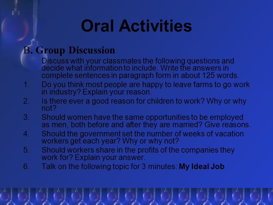 Oral Activities B. Group Discussion