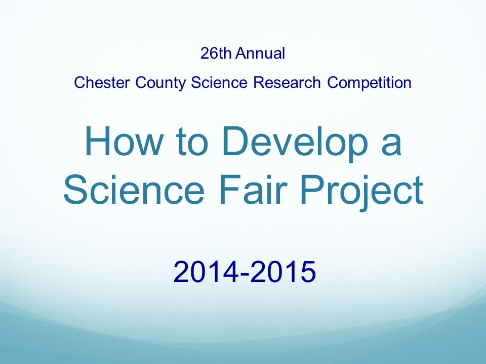 How to Develop a Science Fair Project
