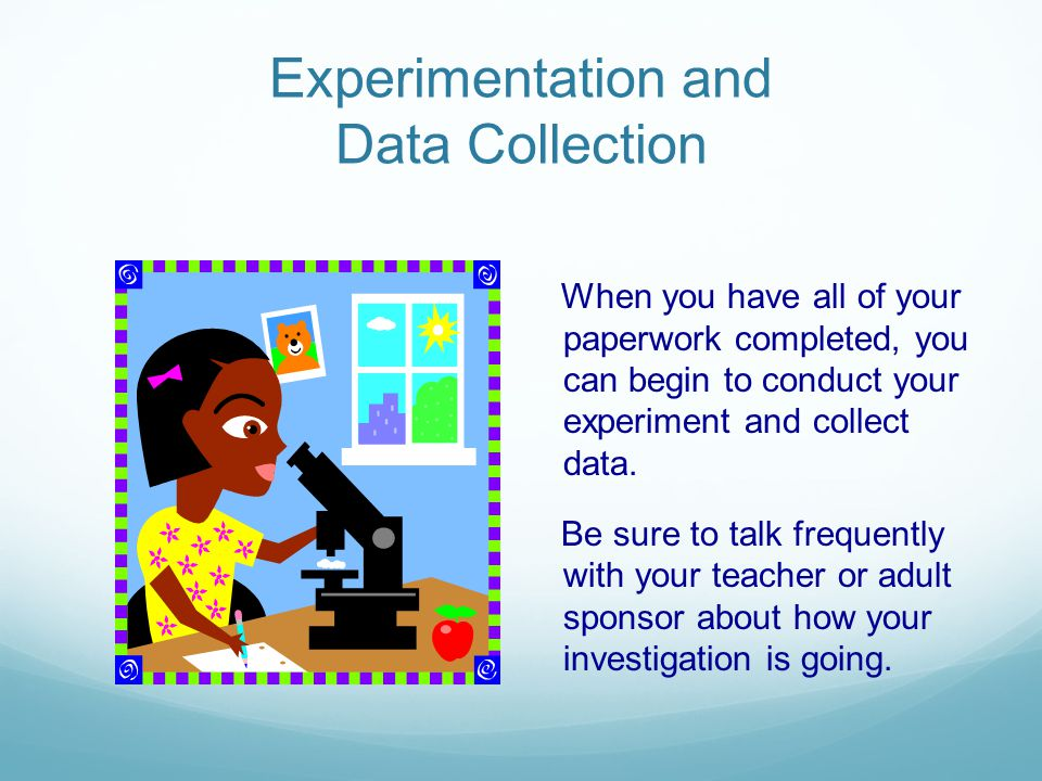 Experimentation and Data Collection