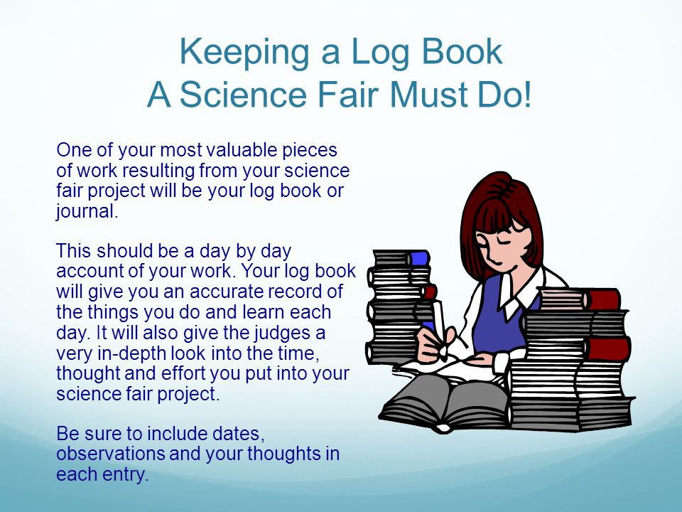 Keeping a Log Book A Science Fair Must Do!