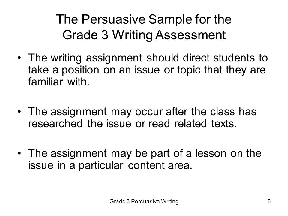 The Persuasive Sample for the Grade 3 Writing Assessment