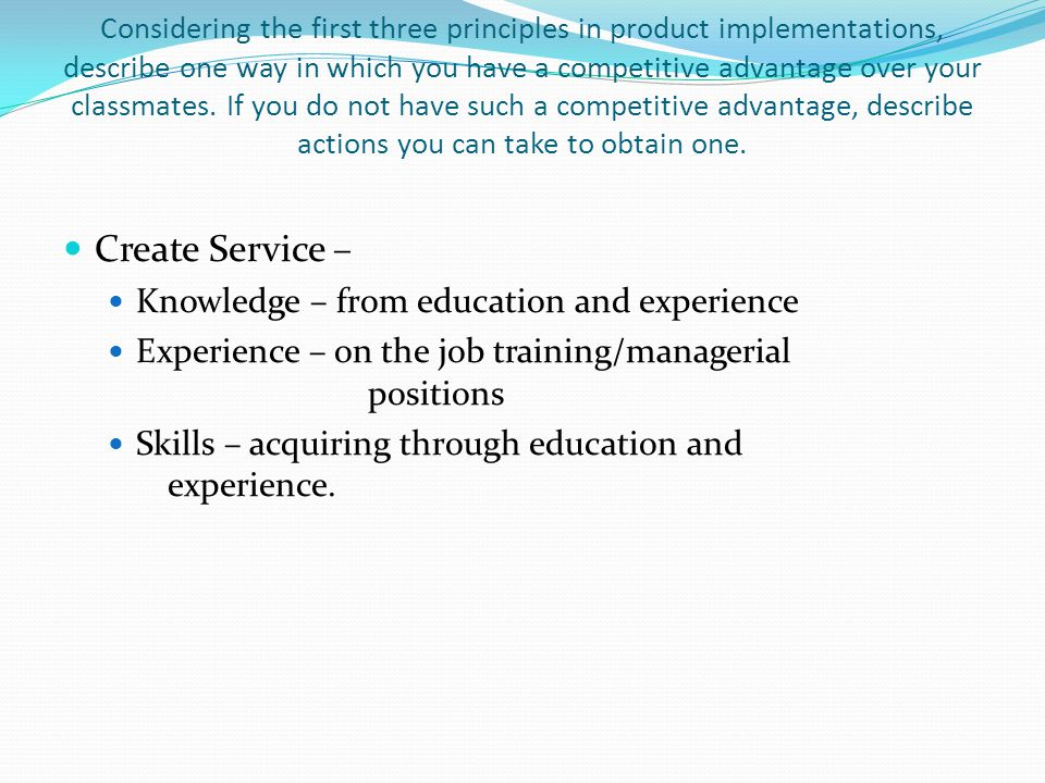 Create Service – Knowledge – from education and experience