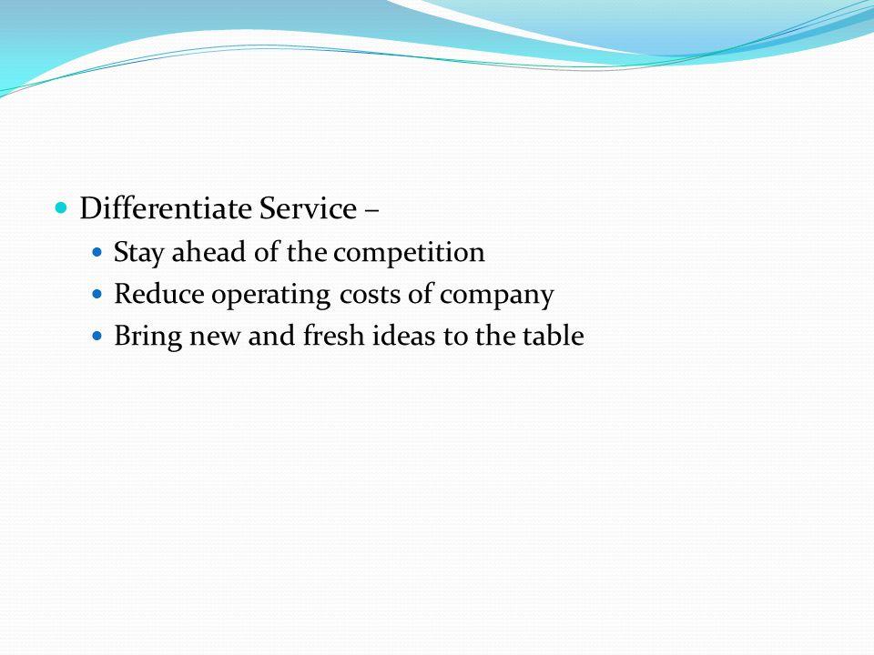 Differentiate Service –