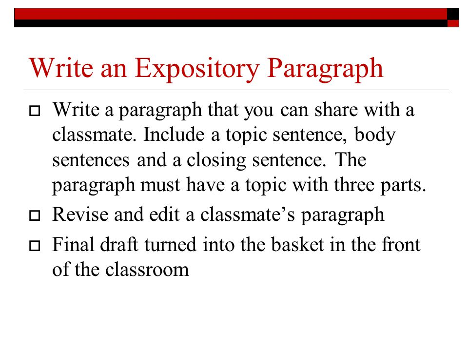 Write an Expository Paragraph