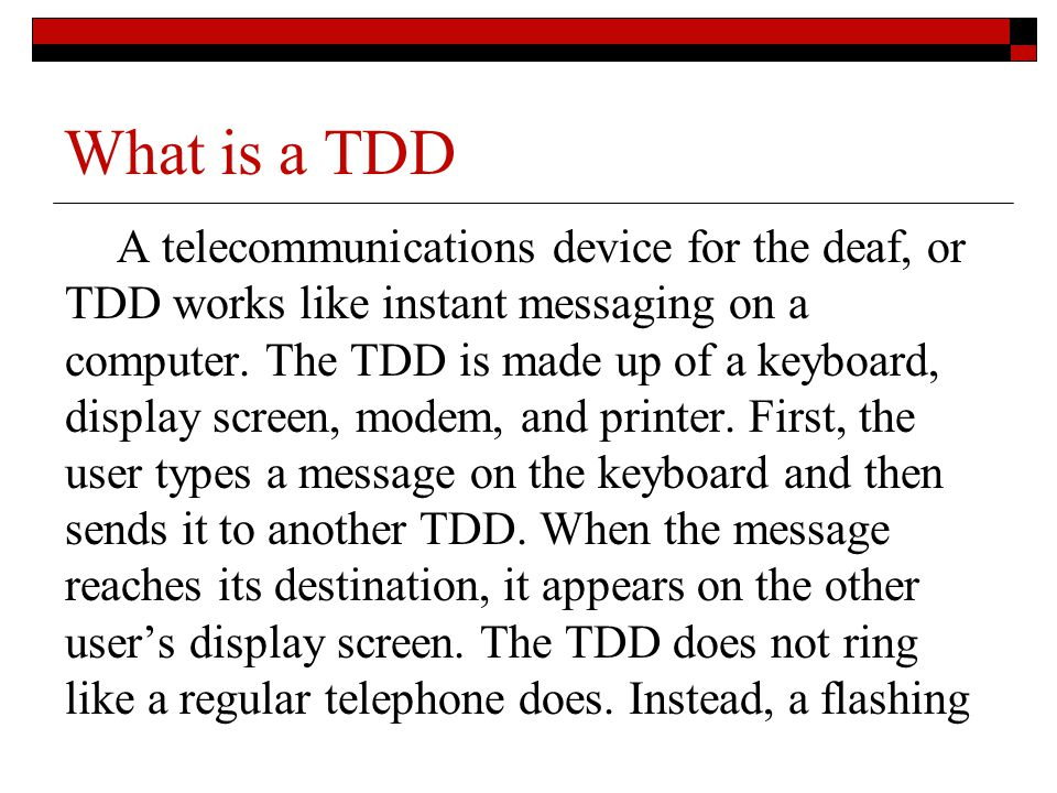 What is a TDD