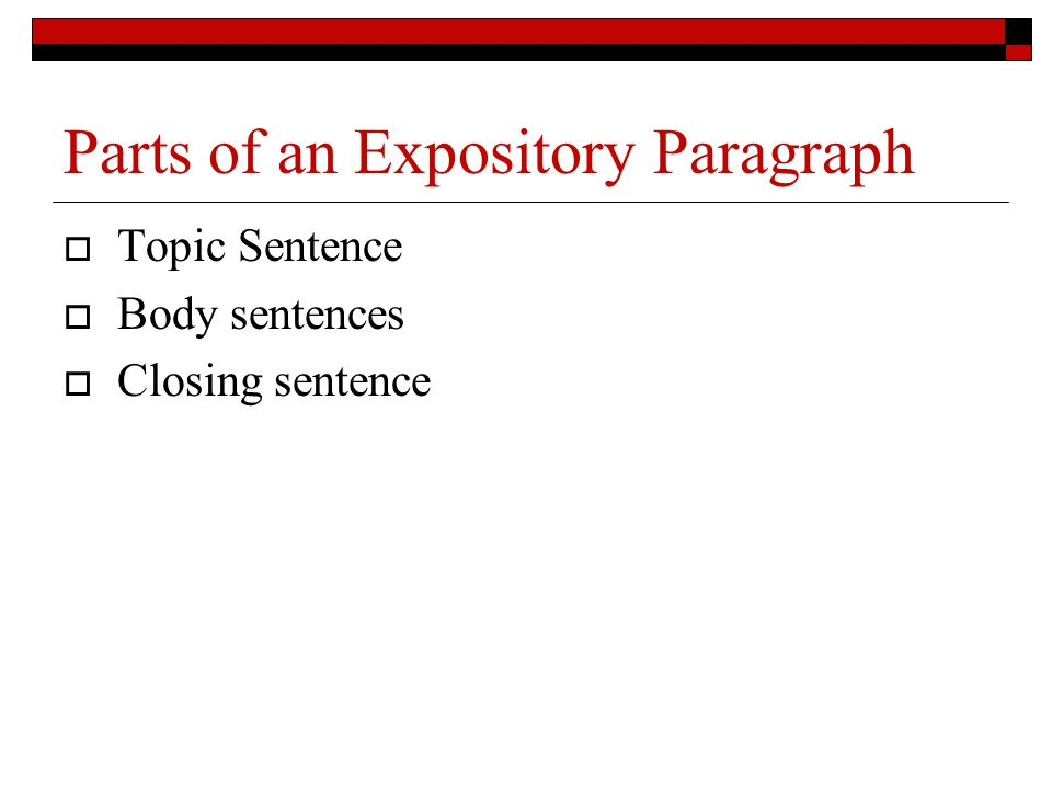 Parts of an Expository Paragraph