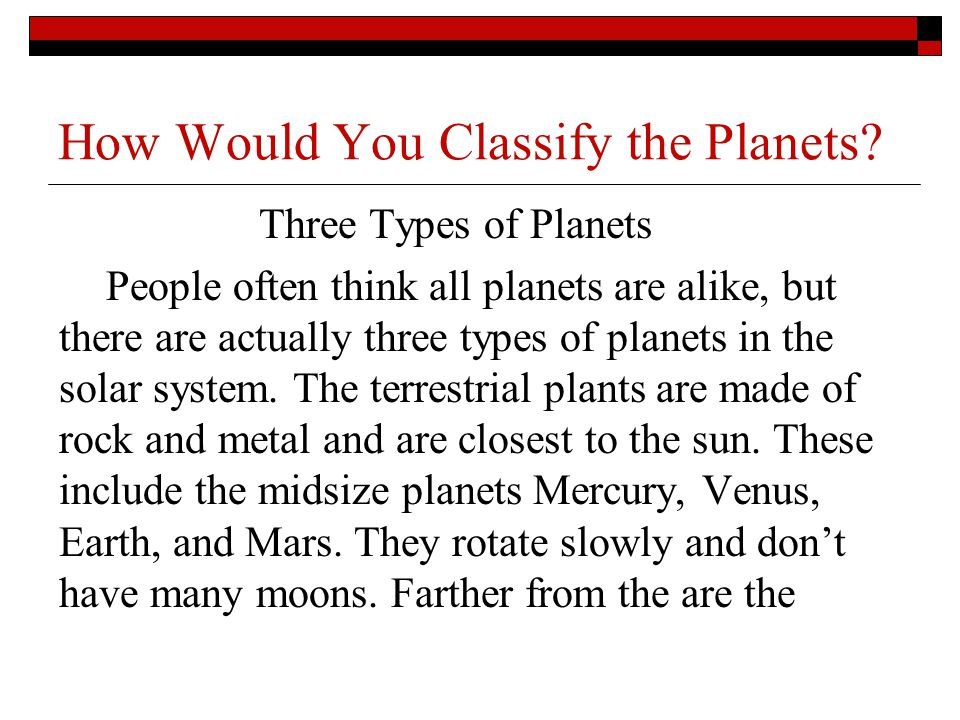 How Would You Classify the Planets