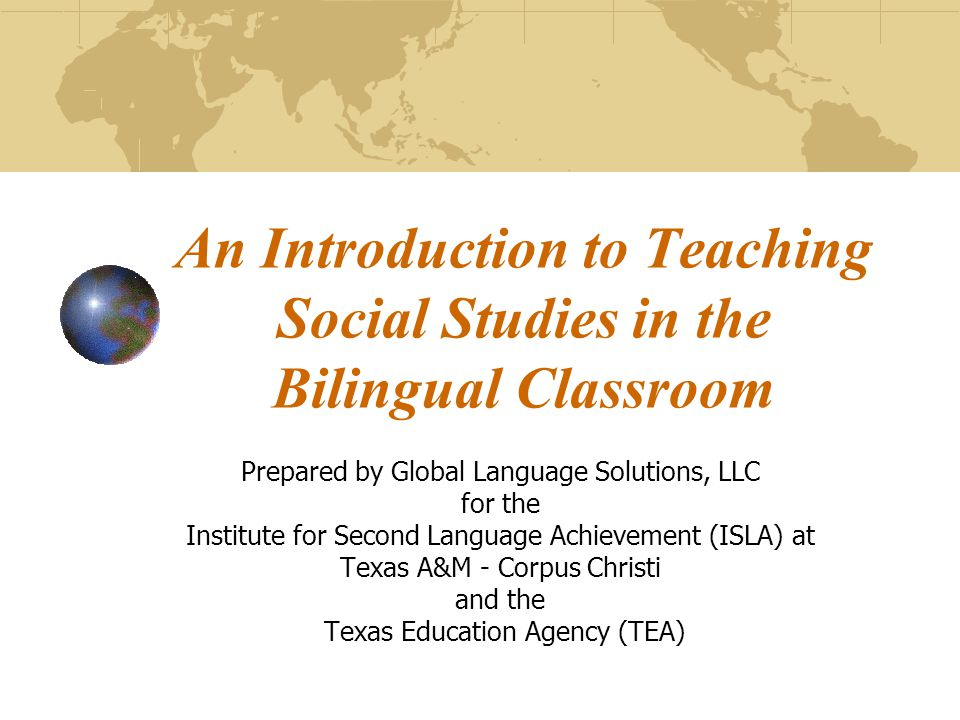 An Introduction to Teaching Social Studies in the Bilingual Classroom