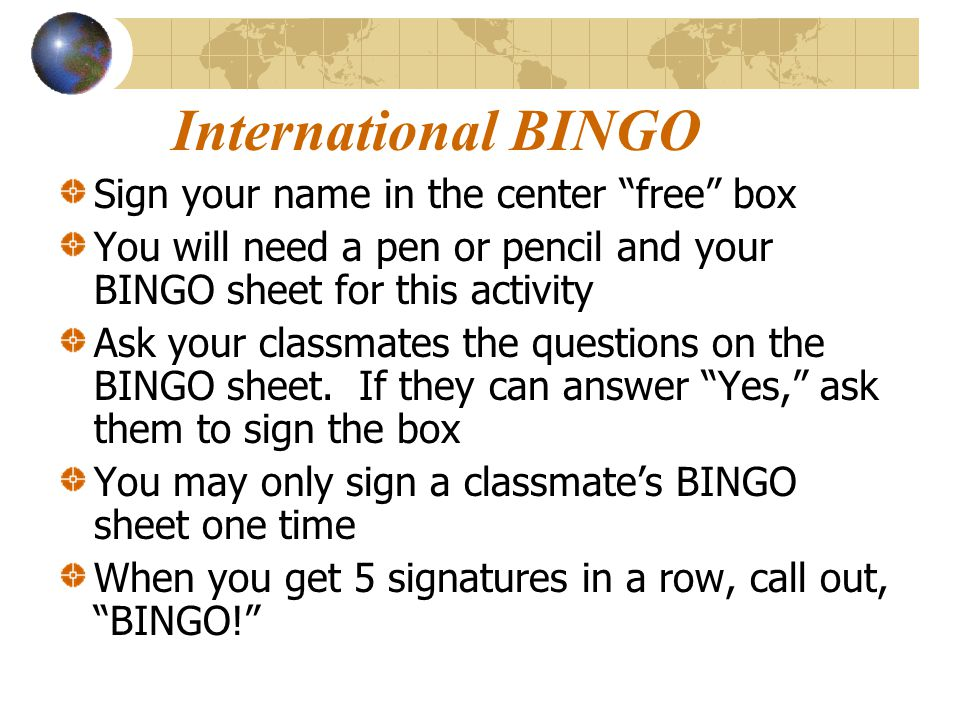 International BINGO Sign your name in the center free box