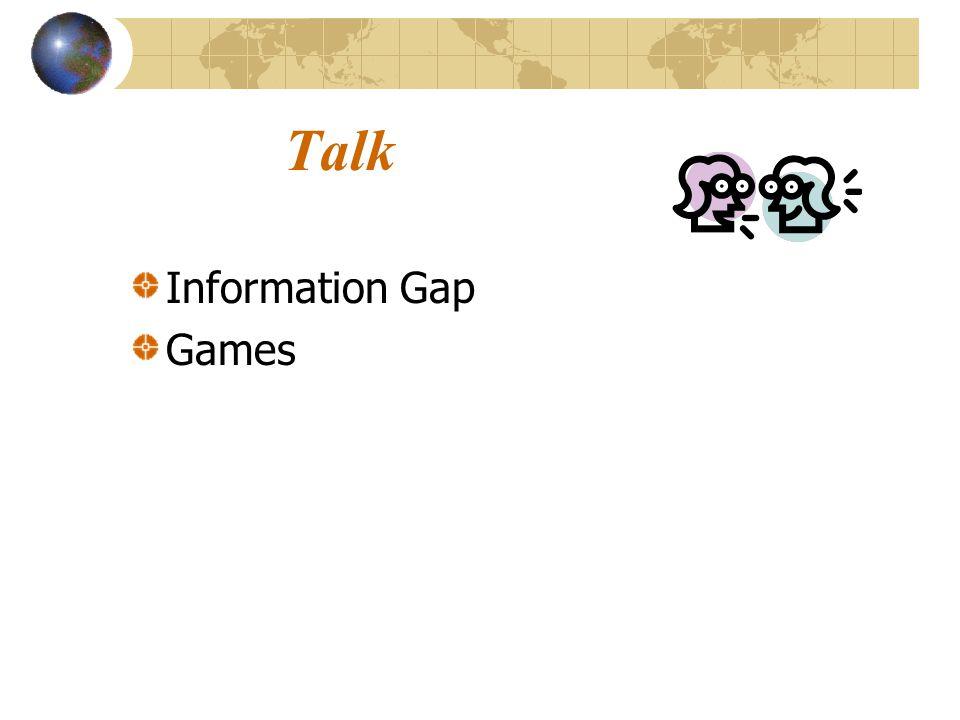 Talk Information Gap Games SLIDE 30: