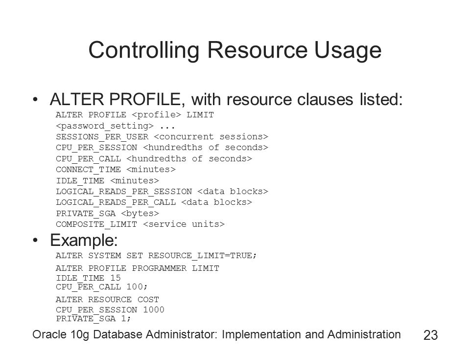 Controlling Resource Usage