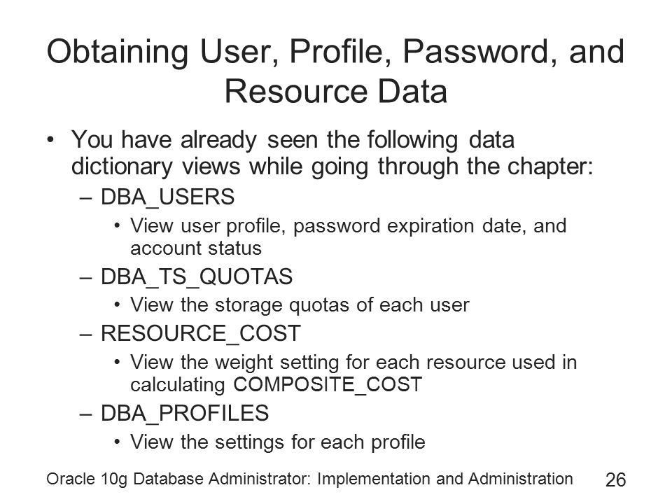 Obtaining User, Profile, Password, and Resource Data