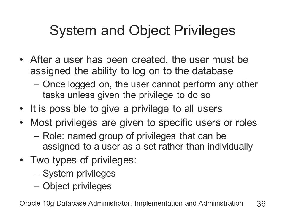 System and Object Privileges