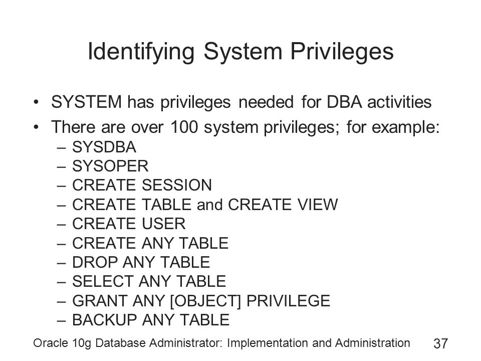 Identifying System Privileges