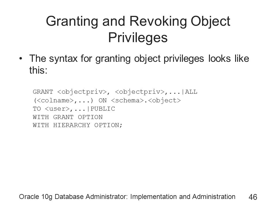 Granting and Revoking Object Privileges