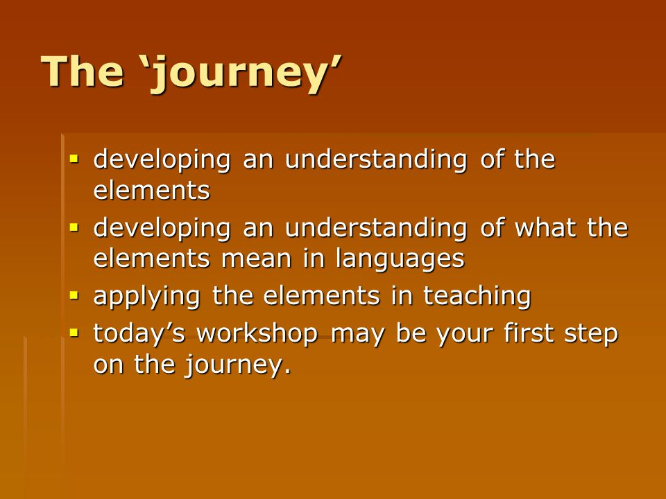 The 'journey' developing an understanding of the elements