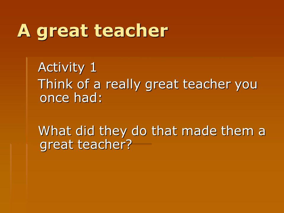 A great teacher Activity 1