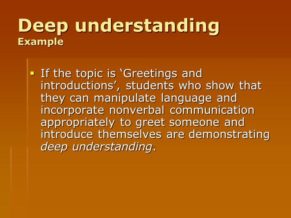 Deep understanding Example