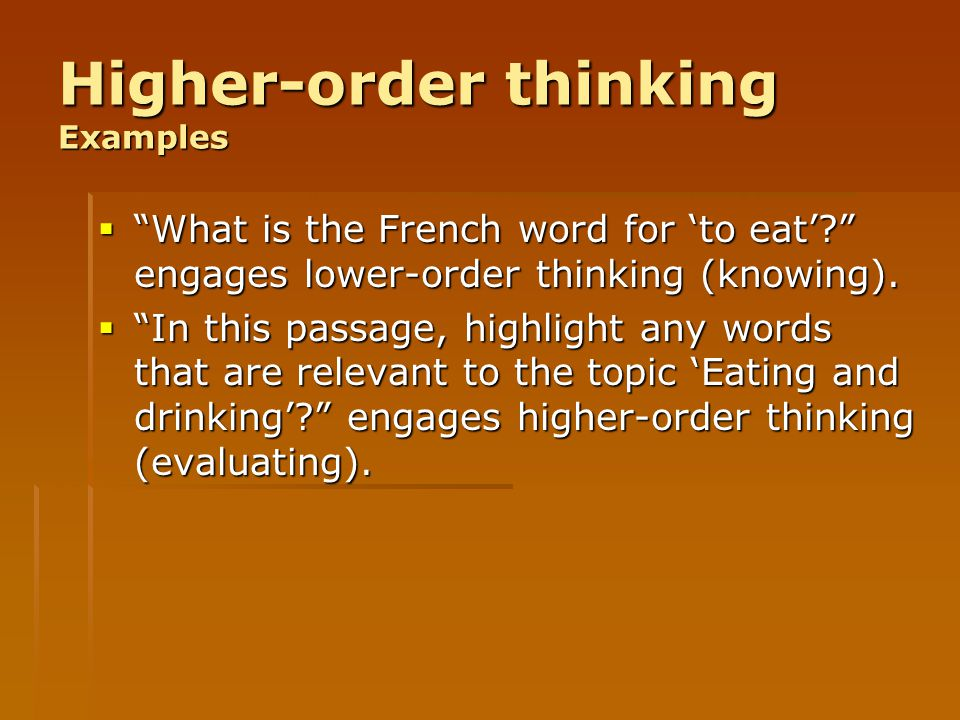 Higher-order thinking Examples