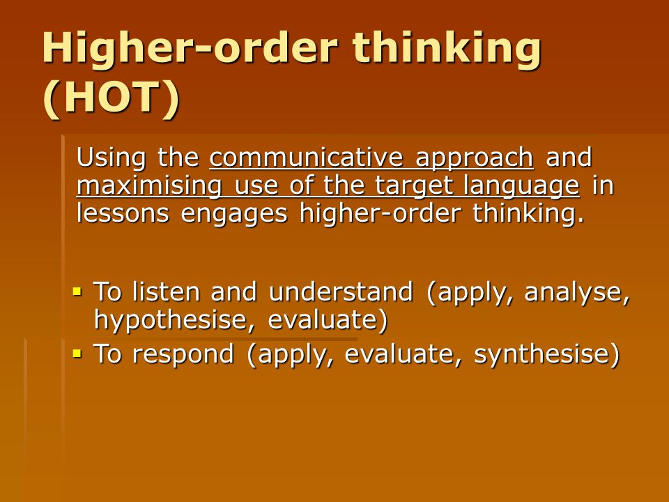 Higher-order thinking (HOT)