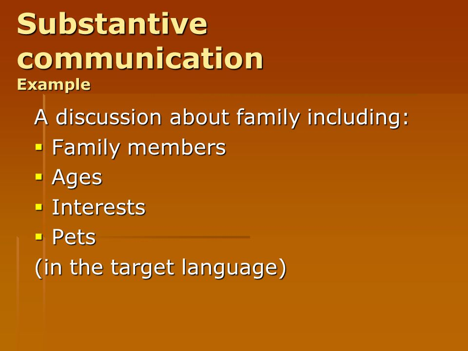 Substantive communication Example