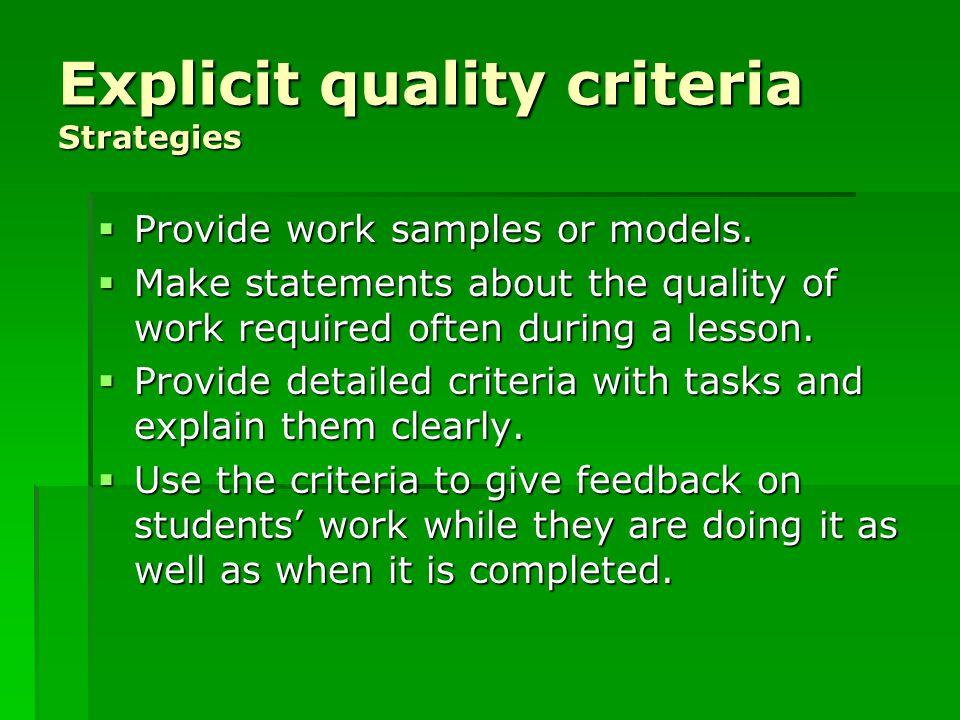 Explicit quality criteria Strategies