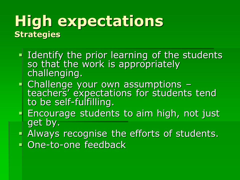 High expectations Strategies