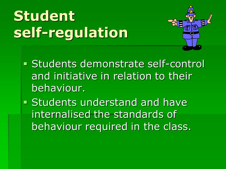 Student self-regulation