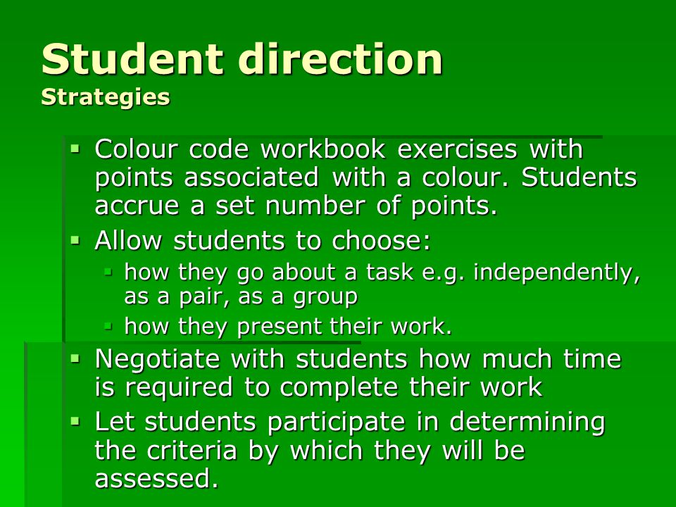 Student direction Strategies