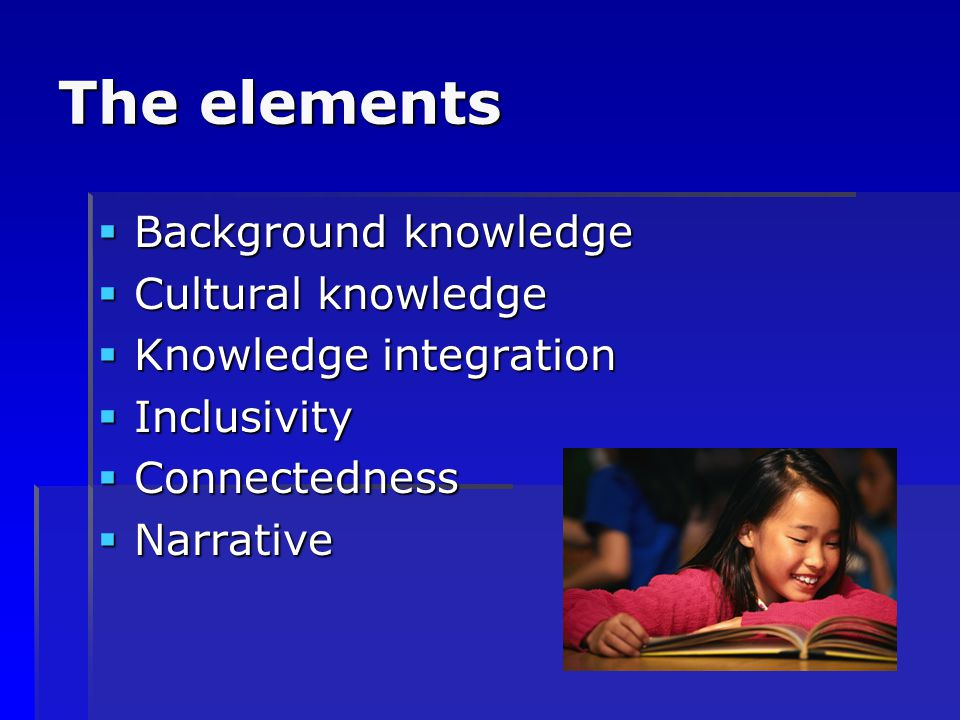 The elements Background knowledge Cultural knowledge